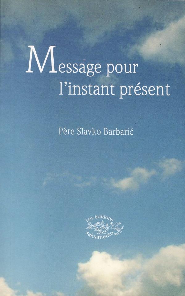 Message pour l'instant présent -0