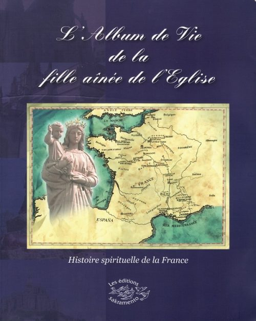 L'Album de Vie de la fille aînée de l'Eglise-0