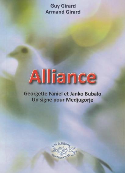 Alliance: Georgette Faniel et Janko Bubalo, un signe pour Medjugorje -0