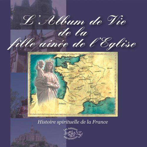 CD L'Album de Vie de la fille aînée de l'Église -0