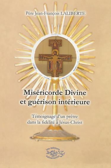 Miséricorde Divine et guérison intérieure -0