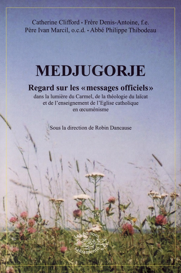 "Medjugorje: Regard sur les ""messages officiels"" -0"