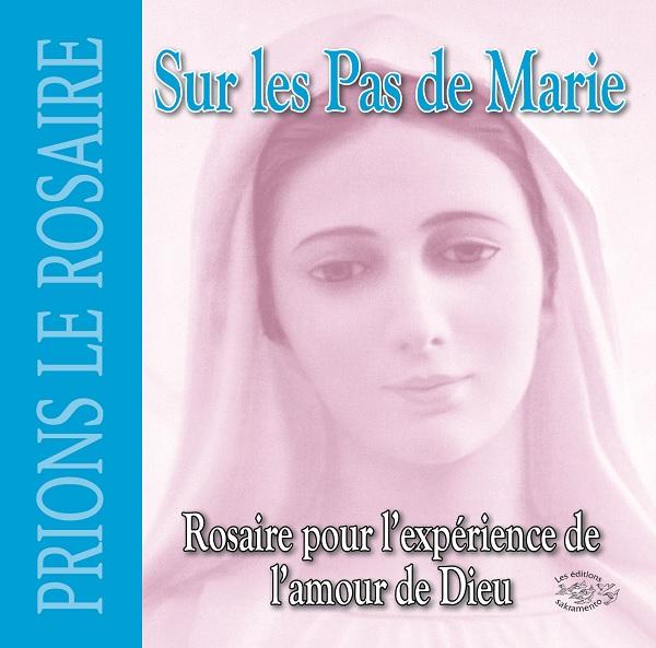 CD Sur les pas de Marie - Rosaire pour la l'expérience de l'amour de Dieu-0