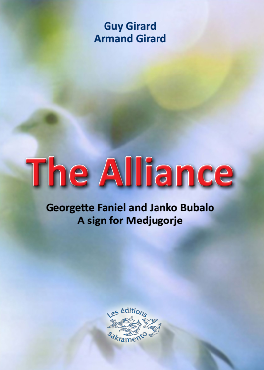 The Alliance – Georgette Faniel and Janko Bubalo A sign for Medjugorje -0