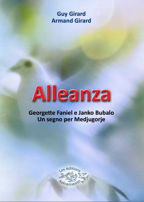Alleanza - Georgete Faniel e Janko Bubalo Un segno per Medjugorje -0