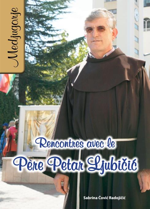 Rencontres avec le père Petar Ljubicic -0