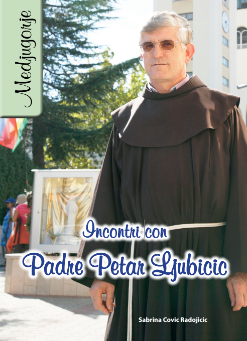 Incontri con Padre Petar Ljubicic -0