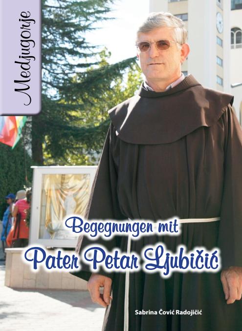 Begegnungen mit Pater Petar Ljubičić -0